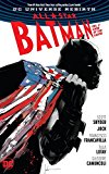Scott Snyder - All-Star Batman Vol. 2: Ends of the Earth (Rebirth)