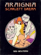 Robert Gigi - Scarlett Dream - Araignia