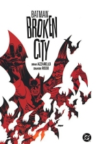 Brian Azzarello - Batman (1940) - Batman: Broken City