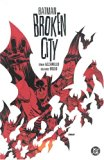 Eduardo Risso - Batman: Broken City