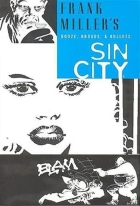 Frank Miller - Sin City (One-shots & various) - Booze, broads, & bullets