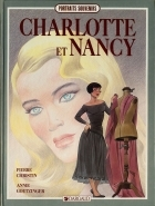 Pierre Christin - Charlotte et Nancy - Charlotte et Nancy