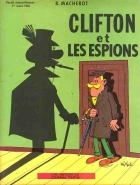 Raymond Macherot - Clifton (1re série) - Clifton et les espions