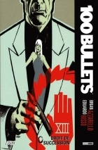 Brian Azzarello - 100 Bullets (albums brochés) - Droit de succession
