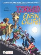 Jean Tabary - Iznogoud - Enfin calife!