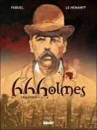 Fabrice Le Hénanff - H.H. Holmes - Englewood