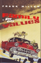 Frank Miller - Sin City (One shots & Various) - Family values