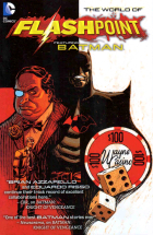 Brian Azzarello - Flashpoint: The world of Flashpoint (2011) - Flashpoint: The World of Flashpoint Featuring Batman
