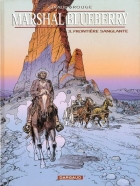 Jean Giraud - Blueberry (Marshal) - Frontière sanglante