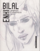 Enki Bilal - (AUT) Bilal - Graphite in progress - volume 2