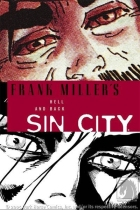 Frank Miller - Sin City: Hell and back - Hell and back