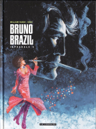 William Vance - Bruno Brazil - Intégrale 3