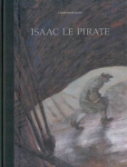 Christophe Blain - Isaac le Pirate - Intégrale