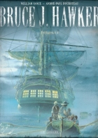 William Vance - Bruce J. Hawker - Intégrale Bruce J. Hawker tome 2