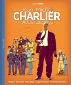 Jean Giraud - (AUT) Charlier - Jean-Michel Charlier vous raconte...