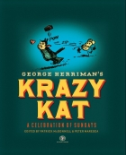George Herriman - Krazy Kat: A Celebration of Sundays (2010) - Krazy Kat: A Celebration of Sundays