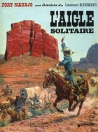 Jean Giraud - Blueberry - L'aigle solitaire