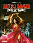 William Vance - Bruce J. Hawker - L'orgie des damnés