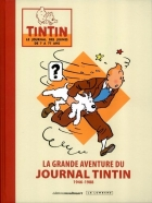 Dupa - (DOC) Journal Tintin - La Grande Aventure du journal Tintin - 1946-1988
