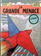 Jacques Martin - Lefranc - La grande menace