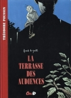 La terrasse des audiences - Tome 2