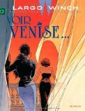 Philippe Francq - Largo Winch - Largo Winch - tome 9 - Voir Venise... (grand format)