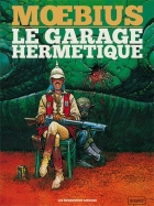 Moebius - Major Fatal - Le Garage hermétique