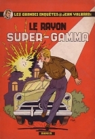 Le Rayon Super-Gamma - more original art from the same book