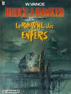 William Vance - Bruce J. Hawker - Le royaume des enfers