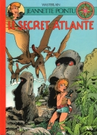 Marc Wasterlain - Jeannette Pointu - Le secret Atlante