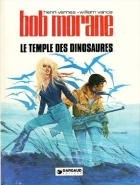 William Vance - Bob Morane 2 (Dargaud) - Le temple des dinosaures