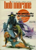 William Vance - Bob Morane 2 (Dargaud) - Les yeux du brouillard