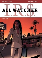 Marc Bourgne - I.R.$. - All Watcher - Mia Maï