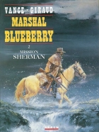 Jean Giraud - Blueberry (Marshal) - Mission Sherman