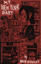 Julie Doucet - My New York Diary (1999) - My New York Diary