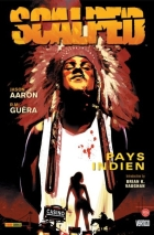 Jason Aaron - Scalped - Pays indien