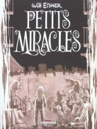 Will Eisner - Petits miracles - Petits miracles