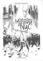 Antonio Lapone - Saturday morning in NYC - Saturday morning in NYC