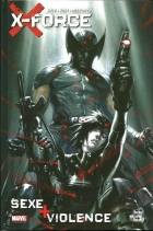 Gabriele Dell'Otto - X-Force : Sexe + Violence - Sexe + violence