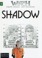 Philippe Francq - Largo Winch - Shadow