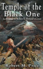Régis Moulun - Temple of the Black One: An Homage to Robert E. Howard's Conan