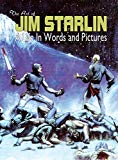 Jim Starlin - THE ART OF JIM STARLIN: A Life in Words and Pictures
