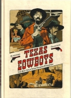 Matthieu Bonhomme - Texas Cowboys - The Best Wild West Stories Published