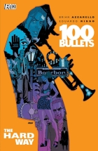 Brian Azzarello - 100 Bullets (1999) - The hard way