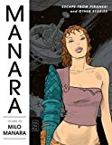 Milo Manara - The Manara Library Volume 6: Escape from Piranesi and Other Stories