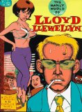 Daniel Clowes - The manly world of Lloyd Llewellyn: A golden treasury of his complete works b...