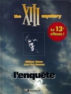 William Vance - XIII - The XIII mystery - L'enquête