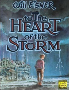 Will Eisner - To the Heart of the Storm - To the Heart of the Storm