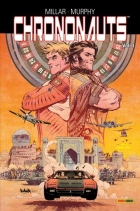 Sean Gordon Murphy - Chrononauts - Tome 1