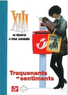 Jean Van Hamme - XIII - Traquenards et sentiments